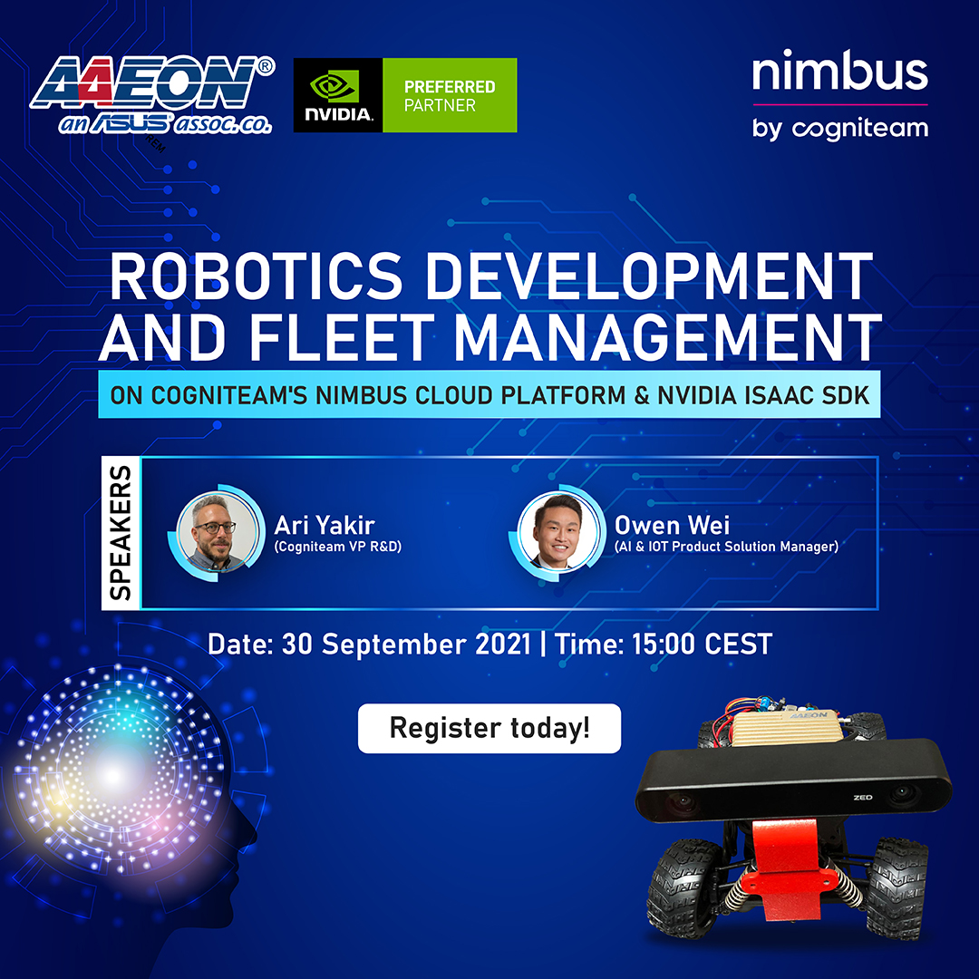 Robotics Development and Fleet Management on Cogniteam's Nimbus Cloud Platform & NVIDIA Isaac SDK